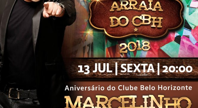 ARRAIA DO CBH COM MARCELINHO DE LIMA